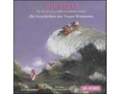 Die Bibel - Die Geschichten des Neuen Testament, 2 Audio-CDs