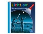 Meyers kleine Kinderbibliothek: Licht an! Am Himmel und im Weltall