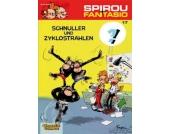 Spirou und Fantasio: Schnuller und Zyklostrahlen, Bd. 17
